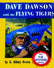 Dave Dawson with the Flying Tigers