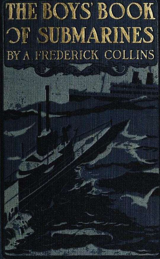 The Boys' Book of Submarines