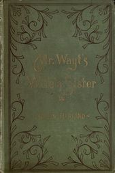 Mr. Wayt's Wife's Sister