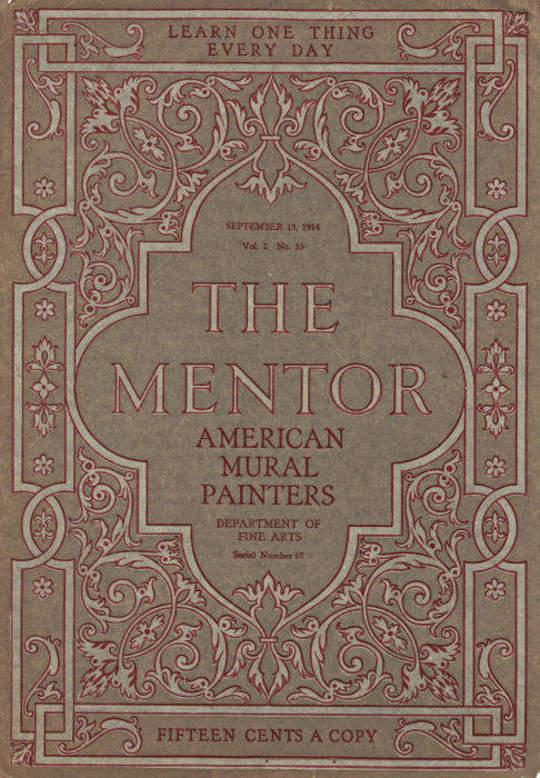The Mentor: American Mural Painters, vol. 2, Num 15, Serial No. 67, September 15, 1914