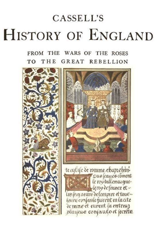 Cassell's History of England, Vol. II (of 9) From the Wars of the Roses to the Great Rebellion