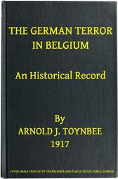 The German Terror in Belgium An Historical Record