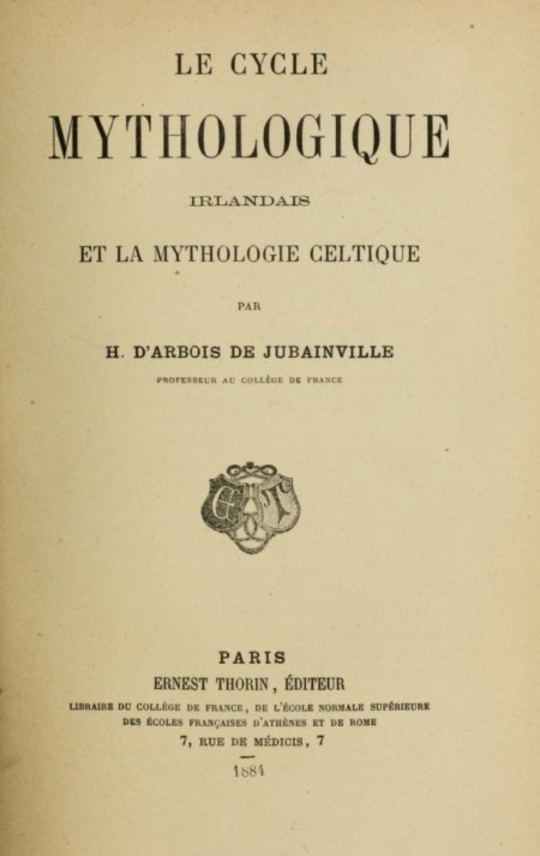 Le cycle mythologique irlandais et la mythologie celtique Cours de littérature celtique, tome II