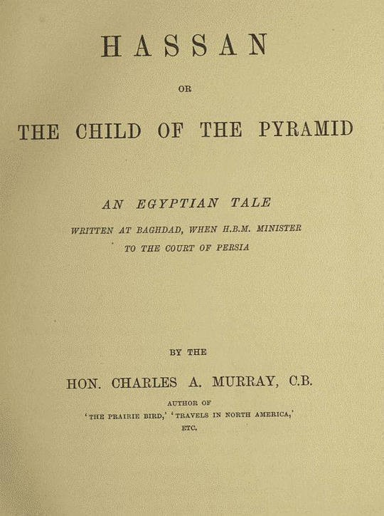 Hassan: or, The Child of the Pyramid An Egyptian Tale