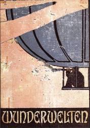 Wunderwelten Wie Lord Flitmore eine seltsame Reise zu den Planeten unternimmt und durch einen Kometen in die Fixsternwelt entführt wird