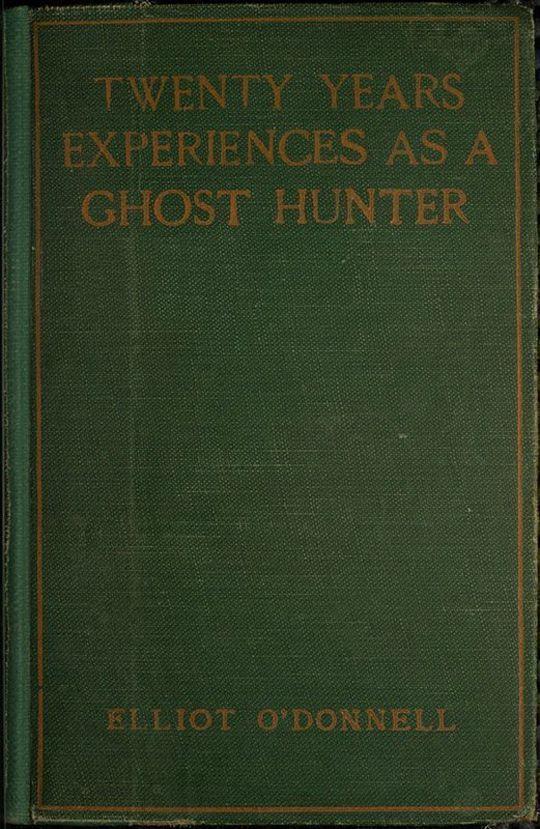 Twenty Years' Experience as a Ghost Hunter