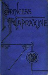 Princess Napraxine, Volume 2 (of 3)