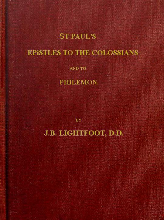 St. Paul's Epistles to the Colossians and Philemon