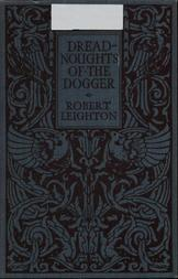 Dreadnoughts of the Dogger A Story of the War on the North Sea