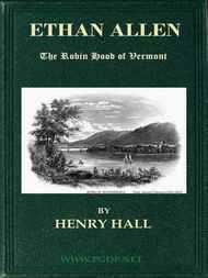 Ethan Allen The Robin Hood of Vermont