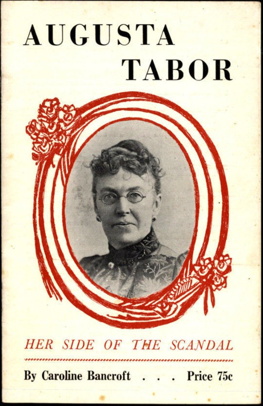 Augusta Tabor Her Side of the Scandal