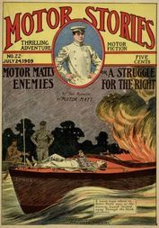 Motor Matt's Enemies, No. 22, July 24, 1909 or, A Struggle For The Right