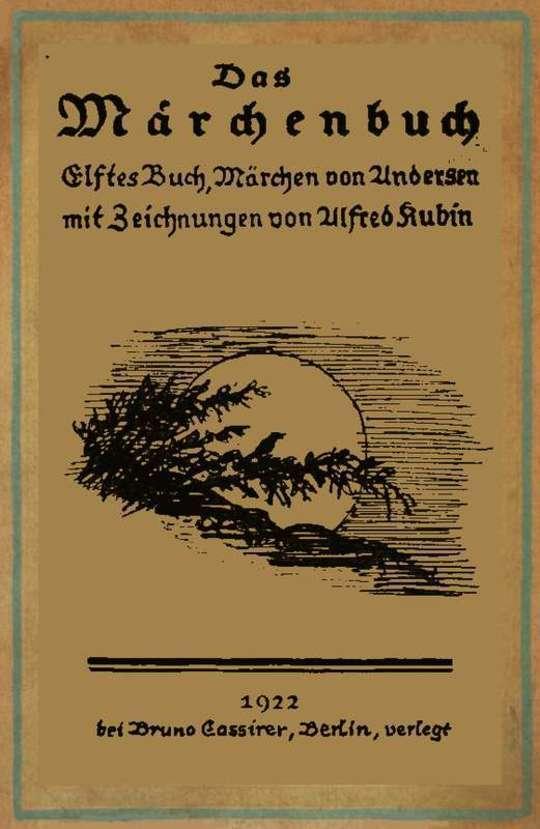 Märchen (Illustriert von Alfred Kubin) Die Nachtigall / Die kleine Seejungfrau / Der Reisekamerad