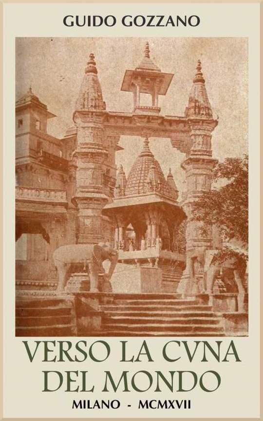 Verso la cuna del mondo Lettere dall'India