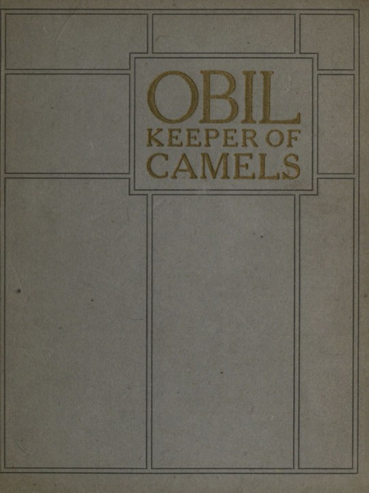 Obil Keeper of Camels Being the parable of the man whom the disciples saw casting out devils