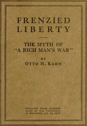 "Frenzied Liberty and The Myth of ""A Rich Man's War"""