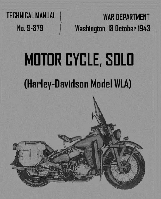 Motorcycle, Solo (Harley-Davidson Model WLA) Technical Manual No. 9-879