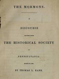 The Mormons A Discourse Delivered Before the Historical Society of Pennsylvania
