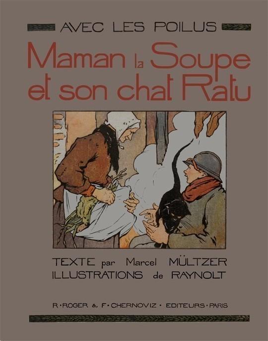 Avec les Poilus, Maman la Soupe et son chat Ratu