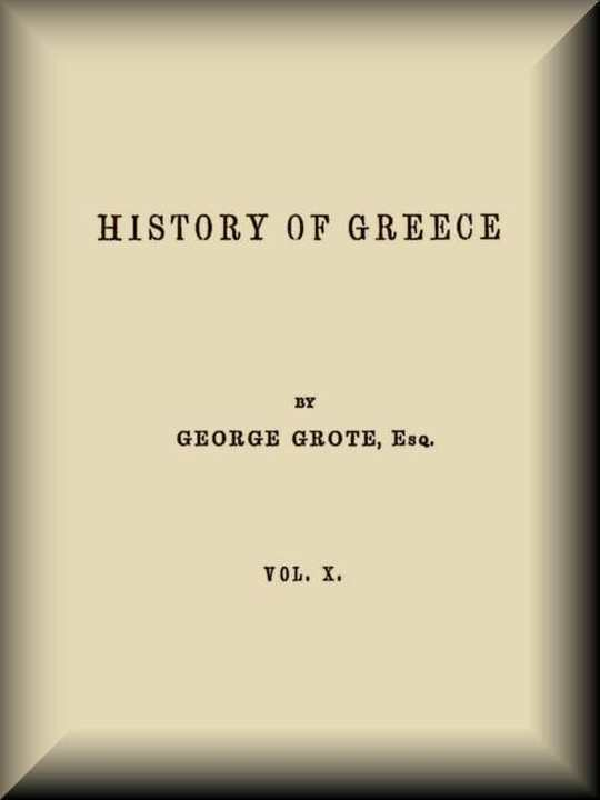 History of Greece, Volume 10 (of 12)