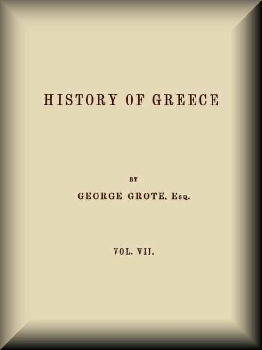 History of Greece, Volume 7 (of 12)