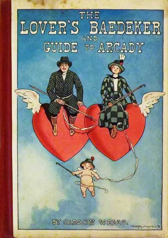 The Lover's Baedeker and Guide to Arcady