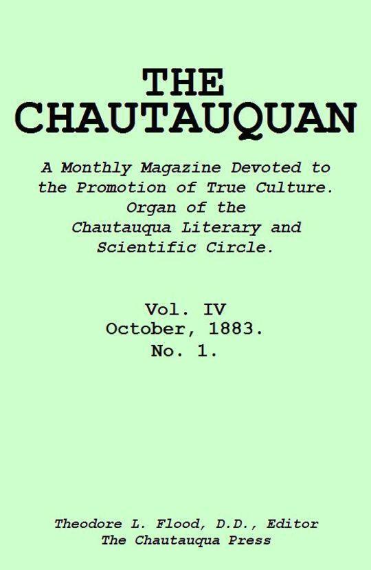 The Chautauquan, Vol. IV, October 1883