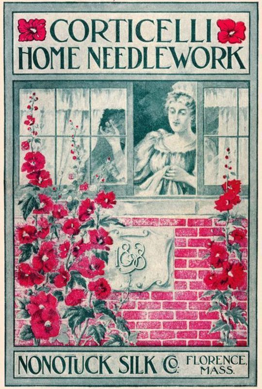 Corticelli Home Needlework 1898 A Manual of Art, Emboirdery and Knitting