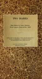 Two diaries From Middle St. John's, Berkeley, South Carolina, February-May, 1865