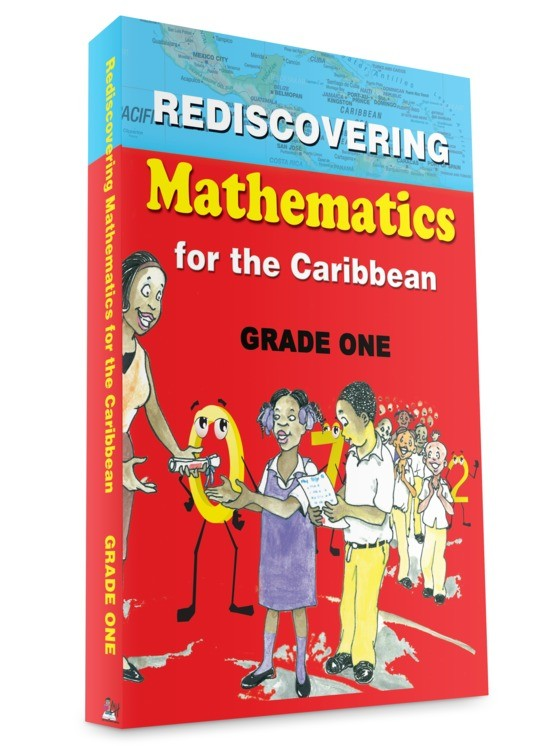 Rediscovering Mathematics for the Caribbean: Grade One