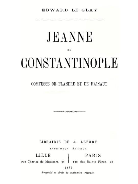 Jeanne de Constantinople Comtesse de Flandre et de Hainaut