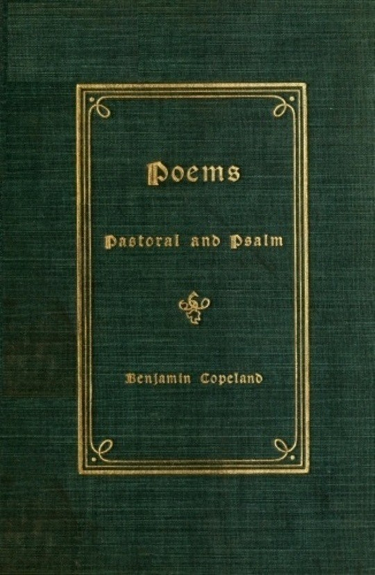 Poems: Pastoral and Psalm
