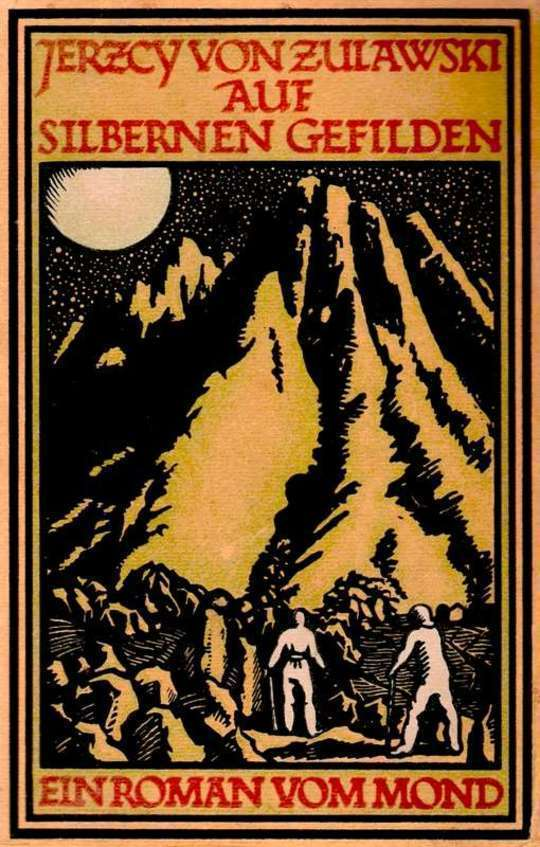 Auf silbernen Gefilden Ein Mond-Roman