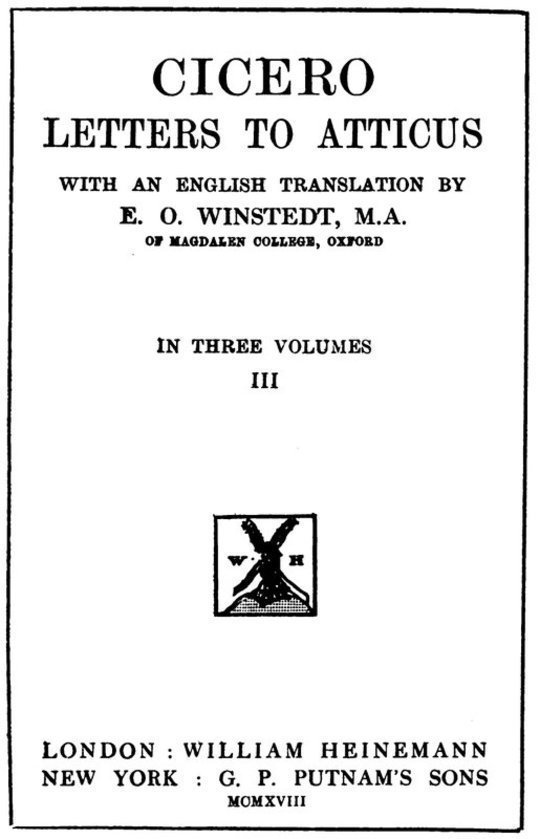 Cicero: Letters to Atticus, Volume III (of 3)