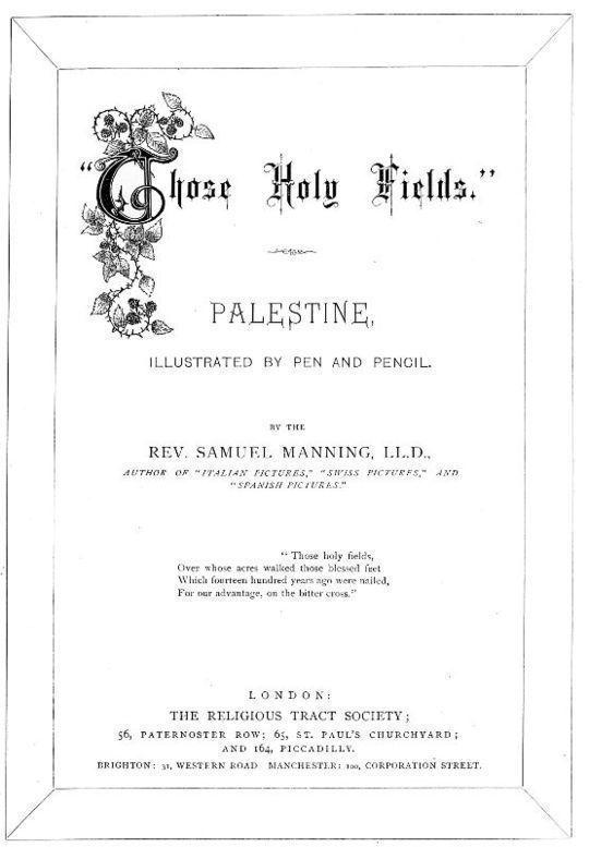 Those Holy Fields: Palestine