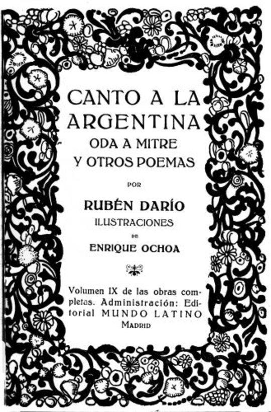 Canto a la Argentina, Oda a Mitre y otros poemas Obras Completas Vol. IX