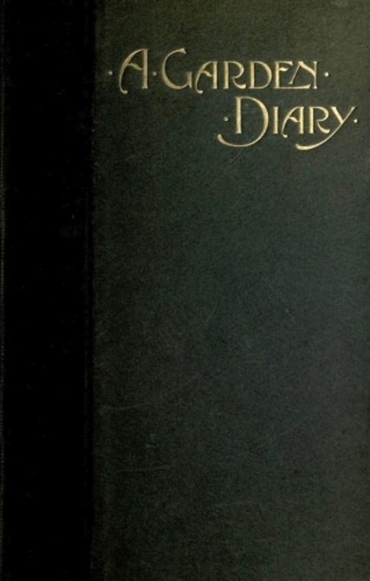 A Garden Diary September 1899—September 1900