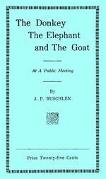The Donkey, the Elephant, and the Goat At a Public Meeting