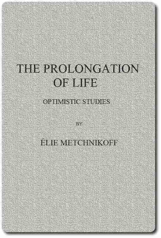 The Prolongation of Life Optimistic Studies