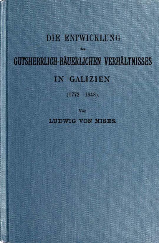Die Entwicklung des gutsherrlich-bäuerlichen Verhältnisses in Galizien (1772-1848)