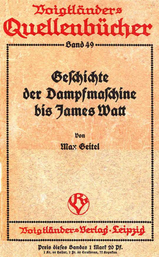 Die Geschichte der Dampfmaschine bis James Watt