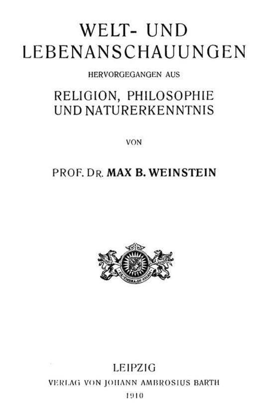 Welt- und Lebenanschauungen; hervorgegangen aus Religion, Philosophie und Naturerkenntnis