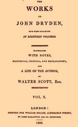 The Works of John Dryden, Vol. 10 (of 18)