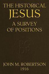 The Historical Jesus A Survey of Positions