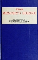 From memory's shrine the reminscences of Carmen Sylva