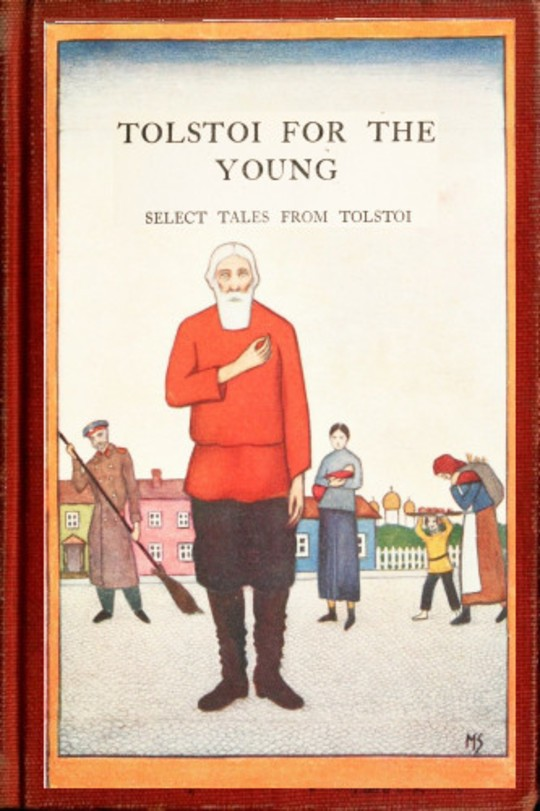 Tolstoi for the young Select tales from Tolstoi