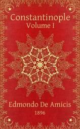 Constantinople, Vol. I (of 2)