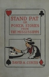 Stand Pat Poker Stories from the Mississippi