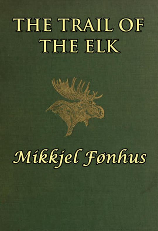The Trail of the Elk