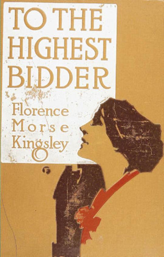 To the Highest Bidder